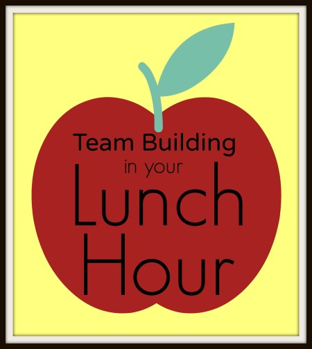 Team Building in your Lunch Hour